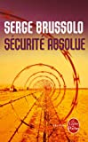 S�curit� absolue (Policier / Thriller t. 37169)