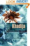 Khadija: The First Muslim and the Wif...