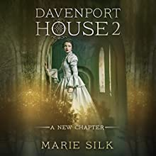 Davenport House 2: A New Chapter Audiobook by Marie Silk Narrated by Allyson Voller