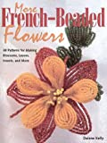More French-Beaded Flowers