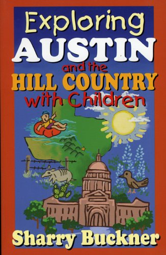 Exploring Austin and the Hill Country with Children