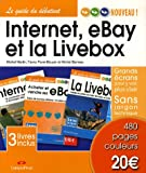 Internet, eBay et la Livebox : Pack en 3 volumes