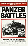 Panzer Battles: A Study of the Employment of Armor in the Second World War (0345321588) by F. W. von Mellenthin
