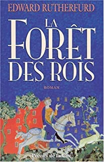 La Forêt des rois : roman, Rutherfurd, Edward