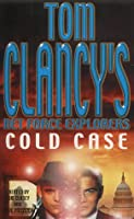 Tom Clancy's Net Force Explorers 15: Cold Case