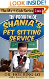 The Problem of Shania's Pet Sitting Service (Maths Club Series Book 3)