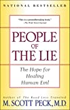People of the Lie: The Hope for Healing Human Evil by M. Scott Peck