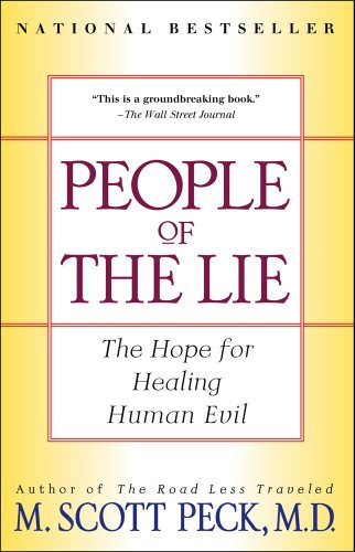 People of the Lie: The Hope for Healing Human Evil: M. Scott Peck: 9780684848594: Amazon.com: Books