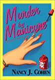 Murder By Manicure (Bad Hair Day Mystery) (1575666871) by Cohen, J. M.