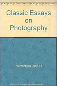classic essays on photography download free