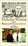 Nicholas Winton and the Rescued Generation: Save One Life, Save the World (The Library of Holocaust Testimonies)
