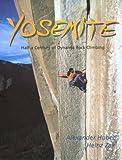 Yosemite: Half a Century of Dynamic Rock Climbing