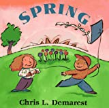 Spring: Seasons Board Books (0152013903) by Demarest, Chris L.