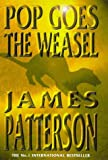 James Patterson Pop Goes the Weasel (A Headline feature book)