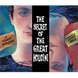 The Secret of the Great Houdini