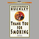 Thank You for Smoking | Christopher Buckley