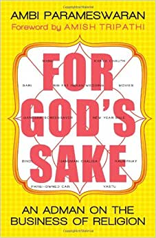 For Gods Sake: An Adman On The Business Of Religion