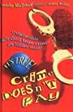 img - for It's True! Crime Doesn't Pay book / textbook / text book