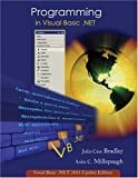 img - for Programming in Visual Basic. NET: Update Edition for VB. NET 2003 w/ 5-CD VB. Net 2003 Software Set book / textbook / text book