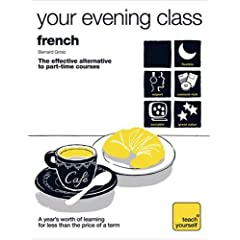 [French (Teach Yourself Your Evening Class)]