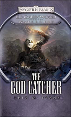 The God Catcher: Ed Greenwood Presents: Waterdeep