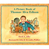 A Picture Book of Thomas Alva Edison (Picture Book Biography) (Picture Book Biographies)