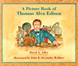 img - for A Picture Book of Thomas Alva Edison (Picture Book Biography) (Picture Book Biographies) book / textbook / text book