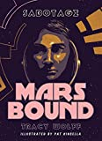 Book 2: Sabotage (Mars Bound)