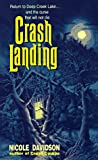 Crash Landing (An Avon Flare Book) (0380781530) by Davidson, Nicole