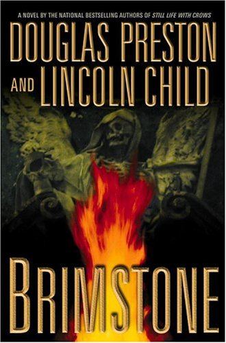 Brimstone (Pendergast, Book 5), Douglas Preston, Lincoln Child