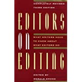 Editors on Editing: What Writers Need to Know About What Editors Do ~ Gerald  C. Gross