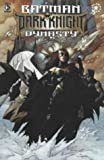 Batman: Dark Knight Dynasty (Batman) (1852869364) by Barr, Mike W.