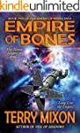 Empire of Bones (Book 1 of The Empire...