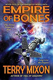 Empire of Bones (Book 1 of The Empire of Bones Saga)