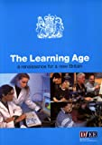 The Learning Age: A Renaissance for a New Britain (Command Paper) (0101379021) by Great Britain
