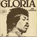 Gloria / All Along The Watch Tower