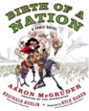 Birth of a Nation: A Comic Novel
