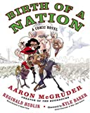 Birth of a Nation: A Comic Novel (1400083168) by McGruder, Aaron