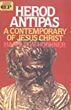 img - for Herod Antipas: A Contemporary of Jesus Christ by Hoehner, Harold W. (1999) Paperback book / textbook / text book