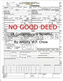 NO GOOD DEED (A Contemporary Novella)