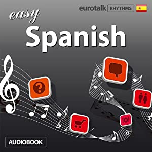 Rhythms Easy Spanish | [EuroTalk Ltd]