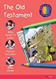 Bible Colour and Learn: 1 Old Testament