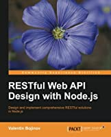 RESTful Web API Design with Node.js Front Cover