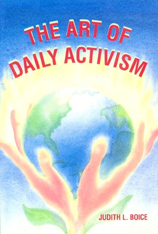 The Art of Daily Activism