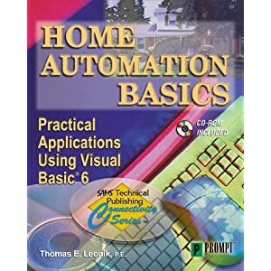 Home Automation Basics Practical Applications Using Visual Basic 6