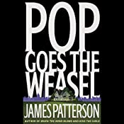Pop Goes the Weasel: Alex Cross, Book 5 | James Patterson