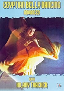 Egyptian Belly Dancing - Advanced - With Hilary Thacker [DVD]