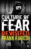 Culture of Fear Revisited: Risk-Taking and the Morality of Low Expectation