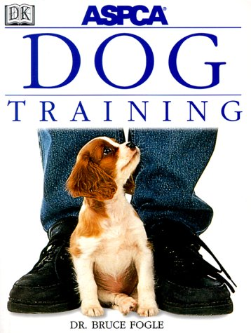 ASPCA Dog Training, Bruce Fogle