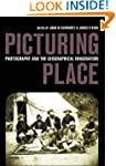 Picturing Place: Photography and the...